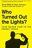 Book Cover Who Turned Out the Lights?: Your Guided Tour to the Energy Crisis (Guided Tour of the Economy)