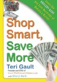 Book Cover Shop Smart, Save More: Learn The Grocery Game and Save Hundreds of Dollars a Month