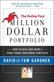 Book Cover Motley Fool Million Dollar Portfolio: How to Build and Grow a Panic-Proof Investment Portfolio (Motley Fool Books)