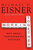 Book Cover Working Together: Why Great Partnerships Succeed