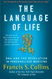 Book Cover The Language of Life: DNA and the Revolution in Personalized Medicine