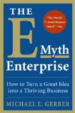 Book Cover The E-Myth Enterprise: How to Turn A Great Idea Into a Thriving Business