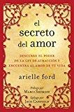 Book Cover El Secreto del amor: Descubre el poder de la ley de atracción y encuentra al amor de tu vida (Spanish Edition)