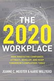 Book Cover The 2020 Workplace: How Innovative Companies Attract, Develop, and Keep Tomorrow's Employees Today