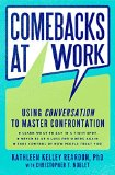 Book Cover Comebacks at Work: Using Conversation to Master Confrontation