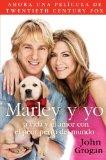Book Cover Marley y yo: La vida y el amor con el peor perro del mundo (Spanish Edition)