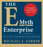 Book Cover The E-Myth Enterprise CD: How to Turn A Great Idea Into a Thriving Business