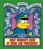 Book Cover Chief Wiggum's Book of Crime and Punishment: The Simpsons Library of Wisdom
