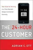Book Cover The 24-Hour Customer: New Rules for Winning in a Time-Starved, Always-Connected Economy