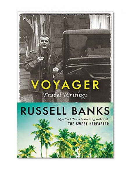 Book Cover Voyager: Travel Writings