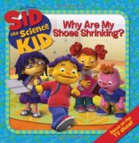 Book Cover Sid the Science Kid: Why Are My Shoes Shrinking?