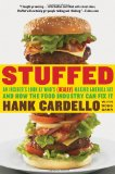 Book Cover Stuffed: An Insider's Look at Who's (Really) Making America Fat and How the Food Industry Can Fix It