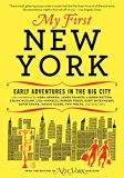 Book Cover My First New York: Early Adventures in the Big City