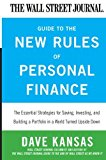 Book Cover The Wall Street Journal Guide to the New Rules of Personal Finance: Essential Strategies for Saving, Investing, and Building a Portfolio in a World Turned Upside Down