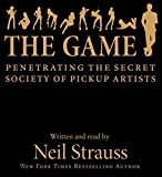 Book Cover The Game: Penetrating the Secret Society of Pickup Artists