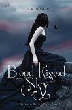 Book Cover Blood-Kissed Sky: A Darkness Before Dawn Novel