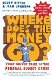 Book Cover Where Does the Money Go? Rev Ed: Your Guided Tour to the Federal Budget Crisis (Guided Tour of the Economy)