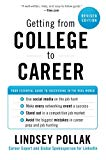 Book Cover Getting from College to Career Rev Ed: Your Essential Guide to Succeeding in the Real World