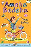 Book Cover Amelia Bedelia Chapter Book #1: Amelia Bedelia Means Business