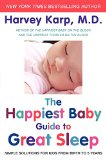 Book Cover The Happiest Baby Guide to Great Sleep: Simple Solutions for Kids from Birth to 5 Years