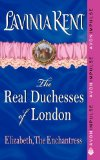 Book Cover Elizabeth, The Enchantress: The Real Duchesses of London