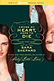 Book Cover The Lying Game #5: Cross My Heart, Hope to Die