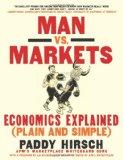 Book Cover Man vs. Markets: Economics Explained (Plain and Simple)