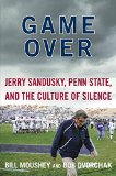 Book Cover Game Over: Jerry Sandusky, Penn State, and the Culture of Silence