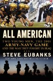 Book Cover All American: Two Young Men, the 2001 Army-Navy Game and the War They Fought in Iraq