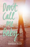 Book Cover Don't Call Me Baby