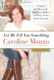 Book Cover Let Me Tell You Something: Life as a Real Housewife, Tough-Love Mother, and Street-Smart Businesswoman