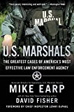 Book Cover U.S. Marshals: The Greatest Cases of America's Most Effective Law Enforcement Agency
