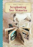 Book Cover Craft Happy: Scrapbooking Your Memories