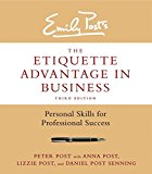 Book Cover The Etiquette Advantage in Business, Third Edition: Personal Skills for Professional Success