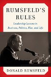 Book Cover Rumsfeld's Rules: Leadership Lessons in Business, Politics, War, and Life