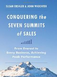 Book Cover Conquering the Seven Summits of Sales: From Everest to Every Business, Achieving Peak Performance