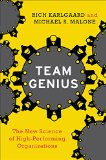 Book Cover Team Genius: The New Science of High-Performing Organizations