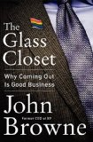 Book Cover The Glass Closet: Why Coming Out Is Good Business
