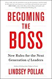Book Cover Becoming the Boss: New Rules for the Next Generation of Leaders
