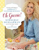 Book Cover Oh Gussie!: Cooking and Visiting in Kimberly's Southern Kitchen