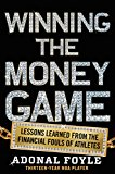 Book Cover Winning the Money Game: Lessons Learned from the Financial Fouls of Pro Athletes
