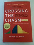 Book Cover Crossing the Chasm; Marketing and Selling Disruptive products to Mainstream Customers