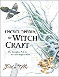 Book Cover Encyclopedia of Witchcraft: The Complete A-Z for the Entire Magical World