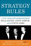 Book Cover Strategy Rules: Five Timeless Lessons from Bill Gates, Andy Grove, and Steve Jobs