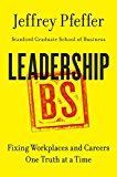 Book Cover Leadership BS: Fixing Workplaces and Careers One Truth at a Time