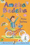Book Cover Amelia Bedelia Bind-up: Books 1 and 2: Amelia Bedelia Means Business; Amelia Bedelia Unleashed
