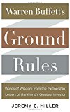 Book Cover Warren Buffett's Ground Rules: Words of Wisdom from the Partnership Letters of the World's Greatest Investor