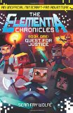Book Cover Quest for Justice: An Unofficial Minecraft-Fan Adventure (Elementia Chronicles)