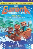 Book Cover The New Order: An Unofficial Minecraft-Fan Adventure (Elementia Chronicles)