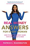 Book Cover Real Money Answers for Every Woman: How to Win the Money Game With or Without a Man